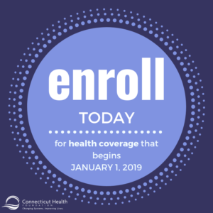This is a graphic with text that says Enroll today for health coverage that begins January 1, 2019