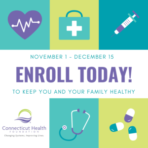 "This is a graphic that has pictures of a heart, medical bag, syringe, stethescope, and pills, and text that says ""November 1 - December 15 Enroll today! To keep you and your family healthy"""