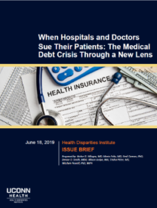 "This is a picture of the cover of the policy brief ""When hospitals and doctors sue their patients: The medical debt crisis through a new lens"""